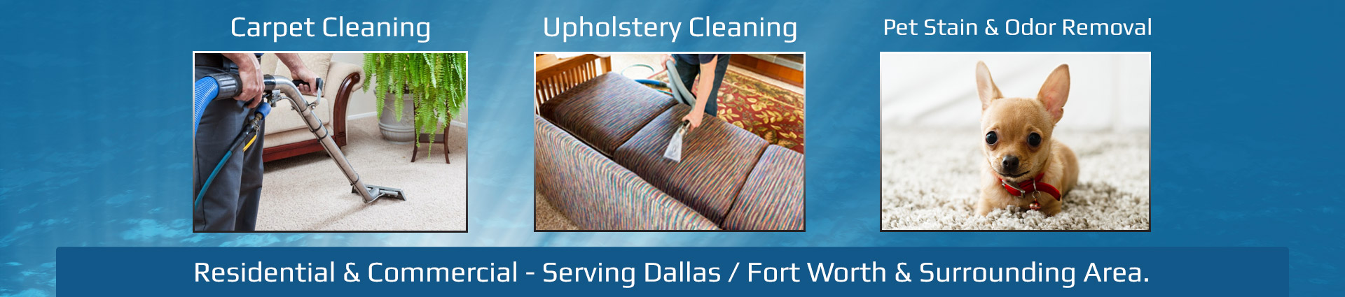 Carpet Cleaning, Upholstery Cleaning, Pet Odor Removal Fort Worth TX